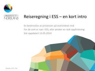 Reiseregning i ESS � en kort intro
