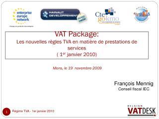 Régime TVA - 1er janvier 2010