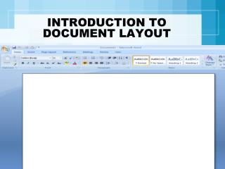 INTRODUCTION TO DOCUMENT LAYOUT