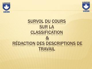 Survol du cours  Sur  la Classification  &  Rédaction des descriptions de travail