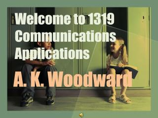 Welcome to 1319 Communications Applications