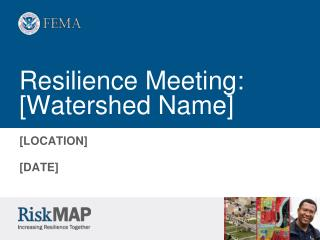 Resilience Meeting: [Watershed Name]