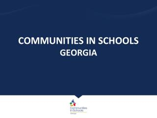 COMMUNITIES IN  SCHOOLS GEORGIA