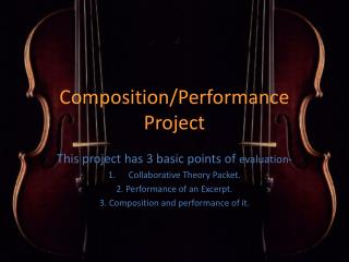 Composition/Performance  Project