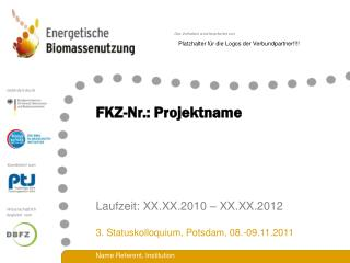 FKZ-Nr.: Projektname