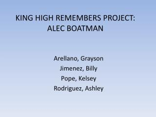 KING HIGH REMEMBERS PROJECT: ALEC BOATMAN