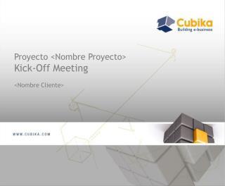 Proyecto <Nombre Proyecto> Kick-Off Meeting <Nombre Cliente>