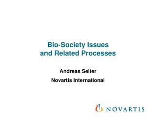 Bio-Society Issues  and Related Processes