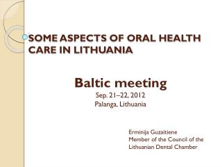 SOME  ASPECTS  OF  ORAL HEALTH  CARE IN LITHUANIA