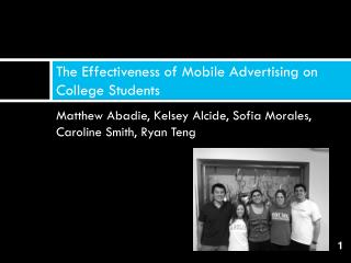 The Effectiveness of Mobile Advertising on College Students