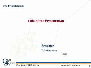 For Presentation in Title of the Presentation