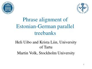 Phrase alignment of  Estonian-German parallel treebanks