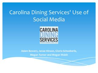 Carolina Dining Services' Use of Social Media