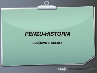 PENZU-HISTORIA