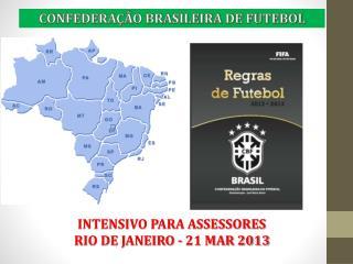 INTENSIVO PARA ASSESSORES RIO DE JANEIRO - 21 MAR 2013