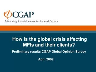 How is the global crisis affecting MFIs and their clients?