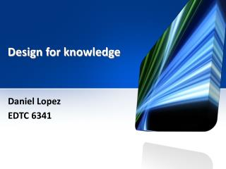 Design for knowledge