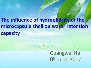 Guangwei He  8 th  sept ,2012