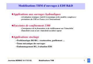 Mod�lisations THM d�ouvrages � EDF/R&D