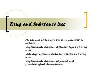 Drug and Substance Use