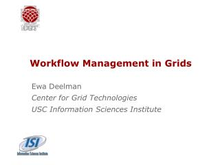 Workflow Management in Grids