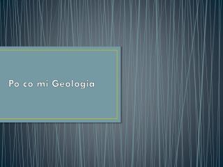 Po co mi Geologia