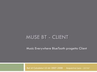 MUSE BT - Client