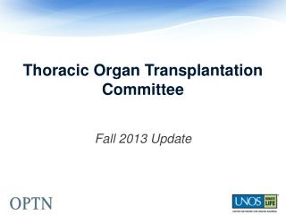 Thoracic Organ Transplantation Committee