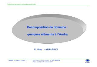 Décomposition de domaine : quelques éléments à l'Andra