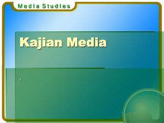 Kajian Media