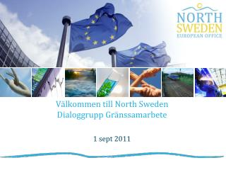 Välkommen till North Sweden Dialoggrupp Gränssamarbete