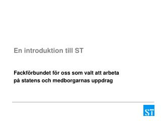En introduktion till ST