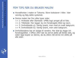 FEM TIPS FØR DU BRUKER MALEN!
