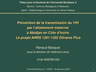 Pr vention de la transmission du VIH  par lallaitement maternel   Abidjan en C te dIvoire Le projet ANRS 1201
