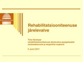 Rehabilitatsiooniteenuse j relevalve