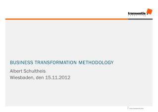 Business Transformation  Methodology