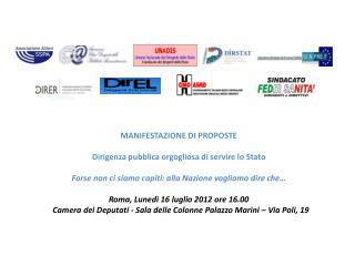 MANIFESTAZIONE  DI PROPOSTE Dirigenza pubblica orgogliosa di servire lo  Stato