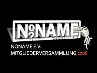 NoName  e.V. Mitgliederversammlung  2008