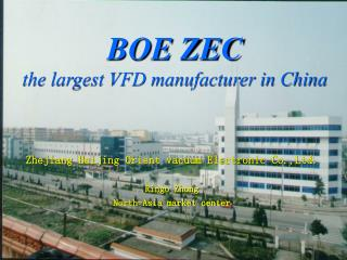 BOE ZEC the largest VFD manufacturer in China