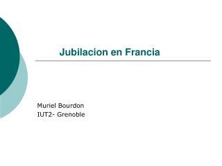 Jubilacion en Francia
