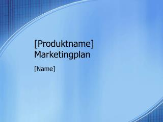 [Produktname] Marketingplan