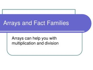 Arrays and Fact Families