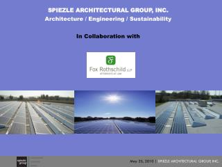 SPIEZLE ARCHITECTURAL GROUP, INC.   Architecture / Engineering / Sustainability