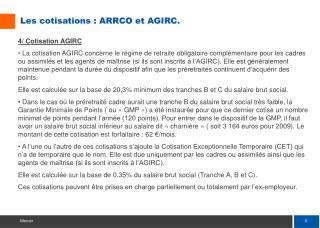 Les cotisations : ARRCO et AGIRC.