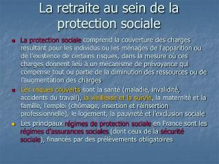 La retraite au sein de la protection sociale