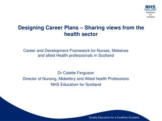 Designing Career Plans – Sharing views from the health sector