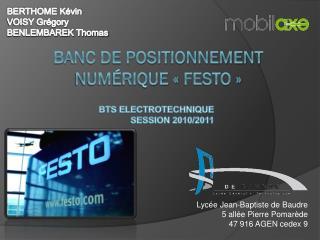 Banc de positionnement Numérique «Festo»