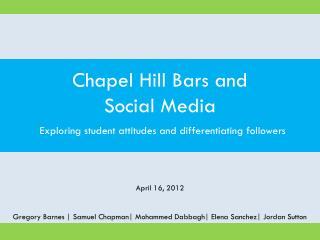 Chapel Hill Bars and  Social Media