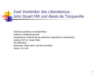 Zwei Vordenker des Liberalismus: John Stuart Mill und Alexis de Tocqueville
