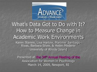 What s Data Got to Do with It How to Measure Change in Academic Work Environments